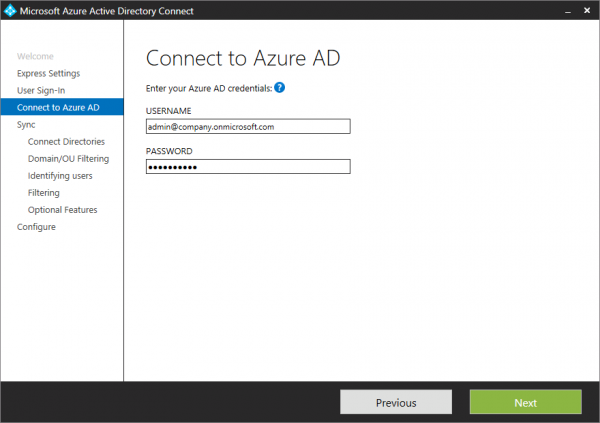Azure AD Connect. Specify credentials for the Azure AD.