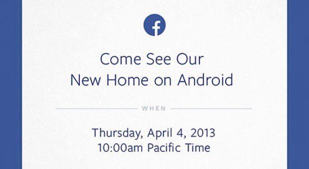 Facebook to show off its 'new home on Android' at April 4 event